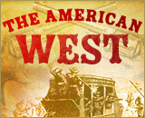 The American West - 1850 to 1900